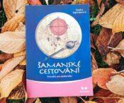 Knihy s (nejen) šamanskou tematikou (část I.)
